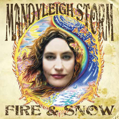 Mandyleigh Storm Fire & Snow album cover